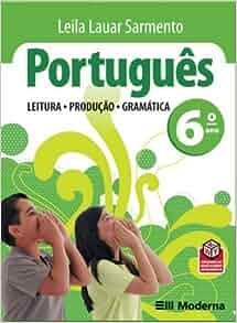 Português. Leitura, Produção, Gramática. 6º Ano (Em Portuguese do