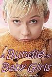 A Bundle of Baby Girls 1 (ABDL Age Play) (Baby Girls Bundle Series)