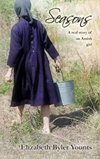 (FREE on 10/2) Seasons: A Real Story Of An Amish Girl by Elizabeth Byler Younts - http://eBooksHabit.com