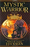 Mystic Warrior (Bronze Canticles) (0446531057) by Hickman, Tracy