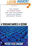 A Thousand Barrels a Second: The Comi...