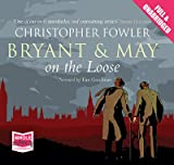 Christopher Fowler Bryant and May on the Loose