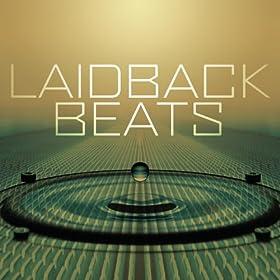 Laidback Beats [Explicit]
