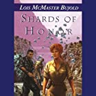 Shards of Honor Audiobook by Lois McMaster Bujold Narrated by Grover Gardner