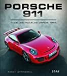 Porsche 911 : Tous les mod�les depuis...