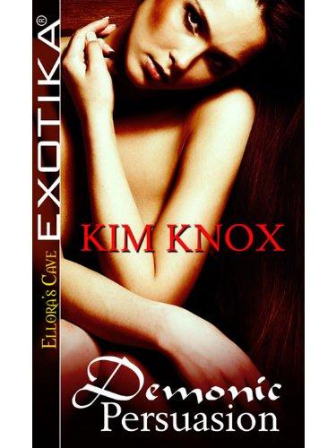 Demonic Persuasion by Kim Knox