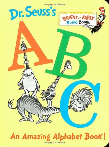 Dr. Seuss's ABC: An Amazing Alphabet Book! (Bright & Early Board Books(TM))