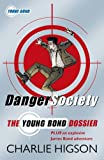 Danger Society: The Young Bond Dossier