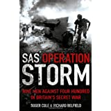 SAS Operation Storm: Nine Men Against Four Hundredby Roger Cole