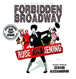 Forbidden Broadway, Vol. 9: Rude Awakening [The Un-Original Cast Album]