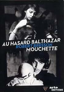 Robert Bresson : Mouchette / Au hasard Balthazar - Coffret 2 DVD
