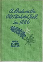 A bride on the old Chisholm Trail in 1886.…