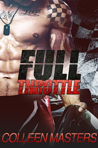 Full Throttle (The Revved Series) by Colleen Masters