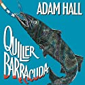 Quiller Barracuda: Quiller, Book 14 (       UNABRIDGED) by Adam Hall Narrated by Antony Ferguson