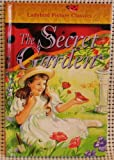 The Secret Garden (Classic, Picture, Ladybird) (0721456111) by Frances Hodgson Burnett