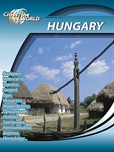 Cities of the World Hungary on Amazon Prime Video UK