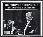 Beethoven - Bernstein Symphonies & Overtures…