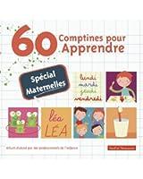 60 Comptines Pour Apprendre - Spécial Maternelles