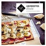 100 recettes d'Italie: et 100 listes...