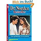 Eine gefährliche Verwechslung: Dr. Norden 3