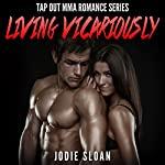 Living Vicariously: Tap out MMA Romance | Jodie Sloan