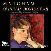 Of Human Bondage, Volume 2 | [W. Somerset Maugham]
