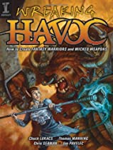Free Wreaking Havoc: How To Create Fantasy Warriors And Wicked Weapons Ebooks & PDF Download