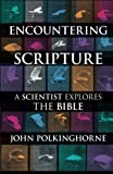 Encountering Scripture (0281062536) by Polkinghorne, John