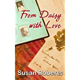 From Daisy with Loveby Susan Roberts