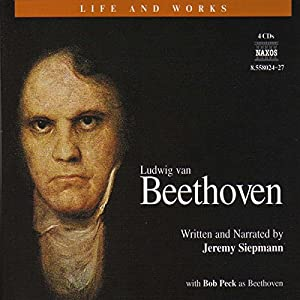 The Life and Works of Beethoven Hörbuch