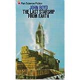 Last Starship from Earthby John Boyd