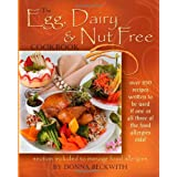The Egg, Dairy and Nut Free Cookbook ~ Donna Beckwith