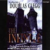 The Infinite: Harrow House, Book 3 | [Douglas Clegg]