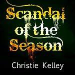 Scandal of the Season | Christie Kelley