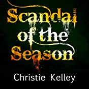 Scandal of the Season | [Christie Kelley]