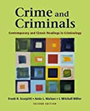 Crime and Criminals: Contemporary and Classic Readings in Criminology