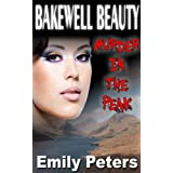Bakewell Beauty Murder In The Peakby Emily Peters