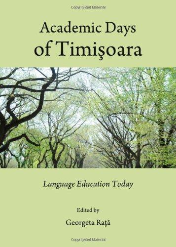 Academic Days of Timisoara: Language Education Today