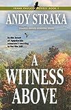 A Witness Above (Frank Pavlicek Mystery Series Book 1)