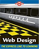 img - for Web Design: The L Line, The Express Line to Learning (Wiley Desktop Editions) book / textbook / text book