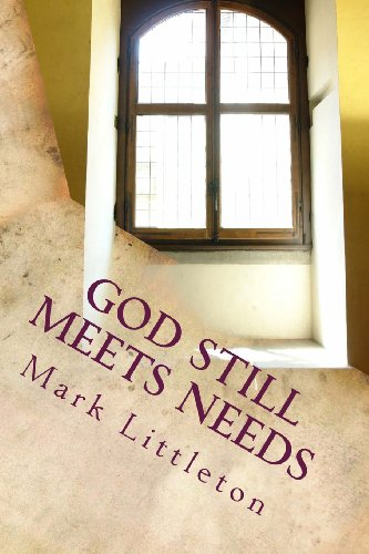 God Still Meets Needs: People Tell the Stories of How God Was There For Them in Tough Times
