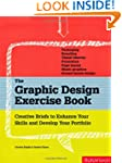 The Graphic Design Exercise Book: Cre...