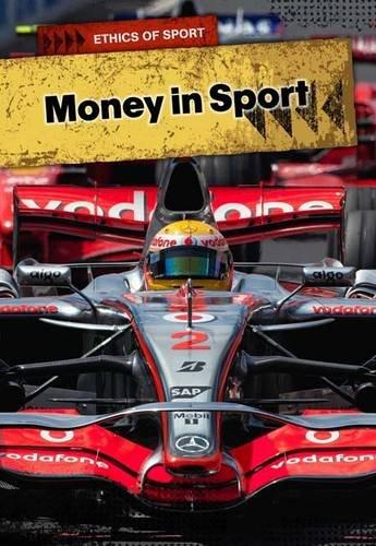 Money in Sport (Ethics of Sport)