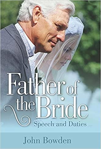 Father of the Bride: Speech and Duties