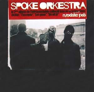 Spoke Orkestra N'Existe Pas