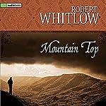 Mountain Top | Robert Whitlow