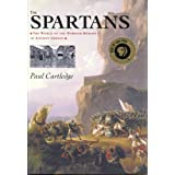 The Spartans ~ Paul Cartledge