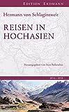 Reisen in Hochasien - 1854-1858