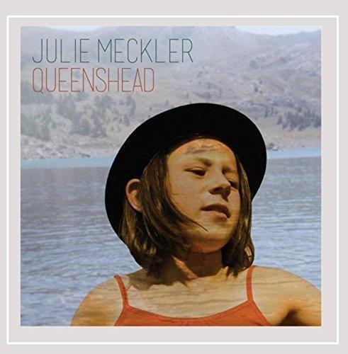 Julie Meckler - Queenshead