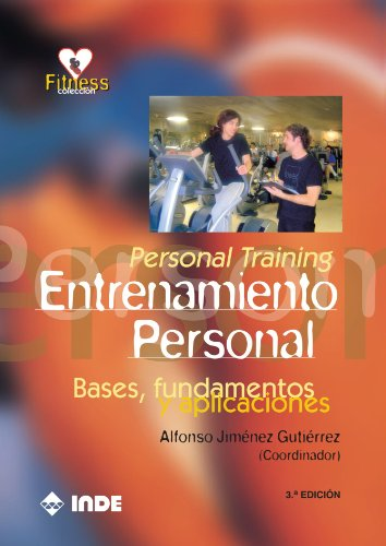 Personal Training. Entrenamiento Personal (Fitness)